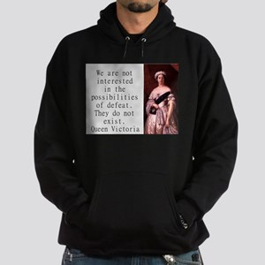We Are Not Interested - Queen Victoria Sweatshirt